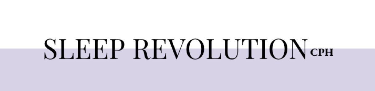 SLEEP REVOLUTION cph